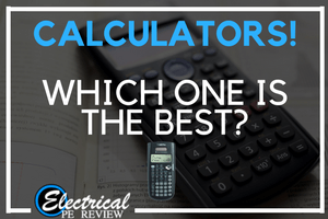 TI-36X Pro: The Best Calculator for the Electrical Power PE Exam