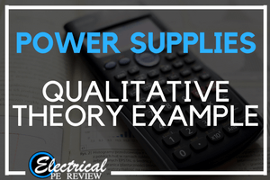 Qualitative Practice Problem – Power Supplies